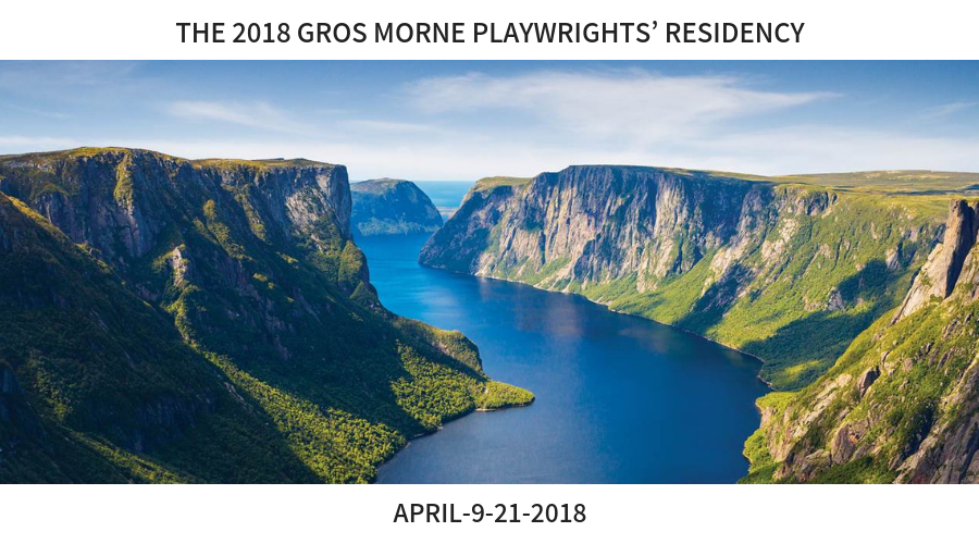 The 2018 Gros Morne Playwrights Residency