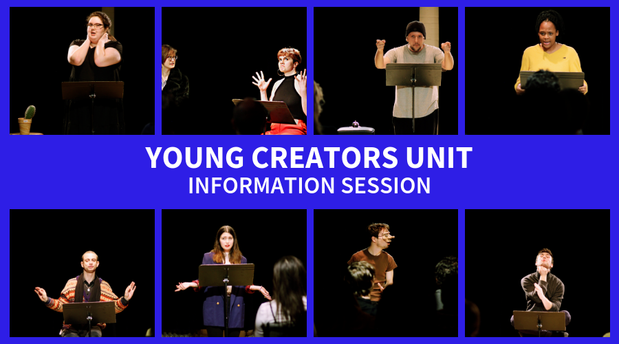 Young Creators Unit Information Session