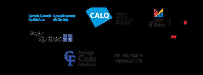 Supporters: The Canada Council for the Arts, Le Conseil des arts et des lettres du Québec, Le Conseil des arts et des lettres du Québec, Emploi-Québec, Canadian Heritage, The Cole Foundation, Zeller Family Foundation