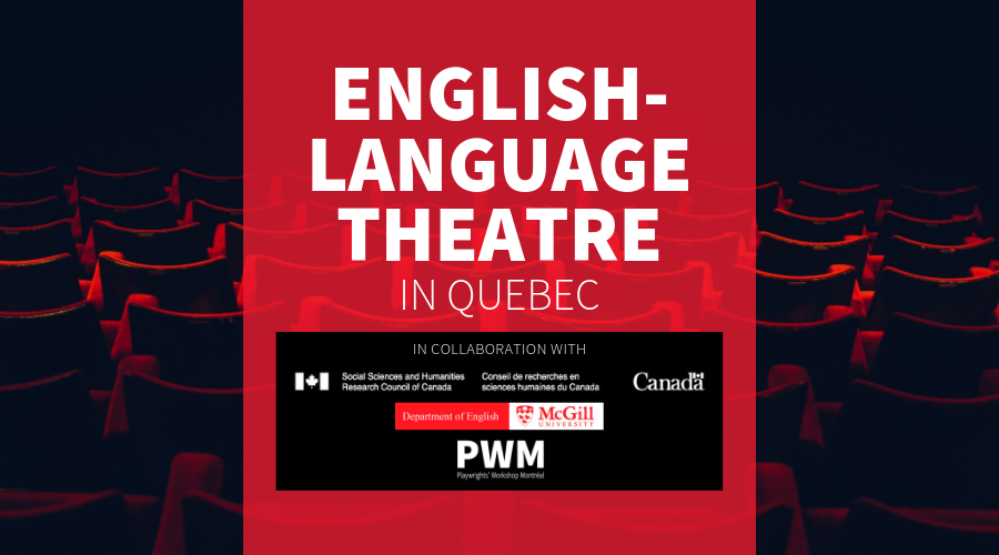 English Language Theatre in Quebec