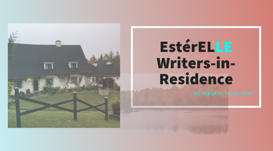 EstérELLE Writers-in-Residence