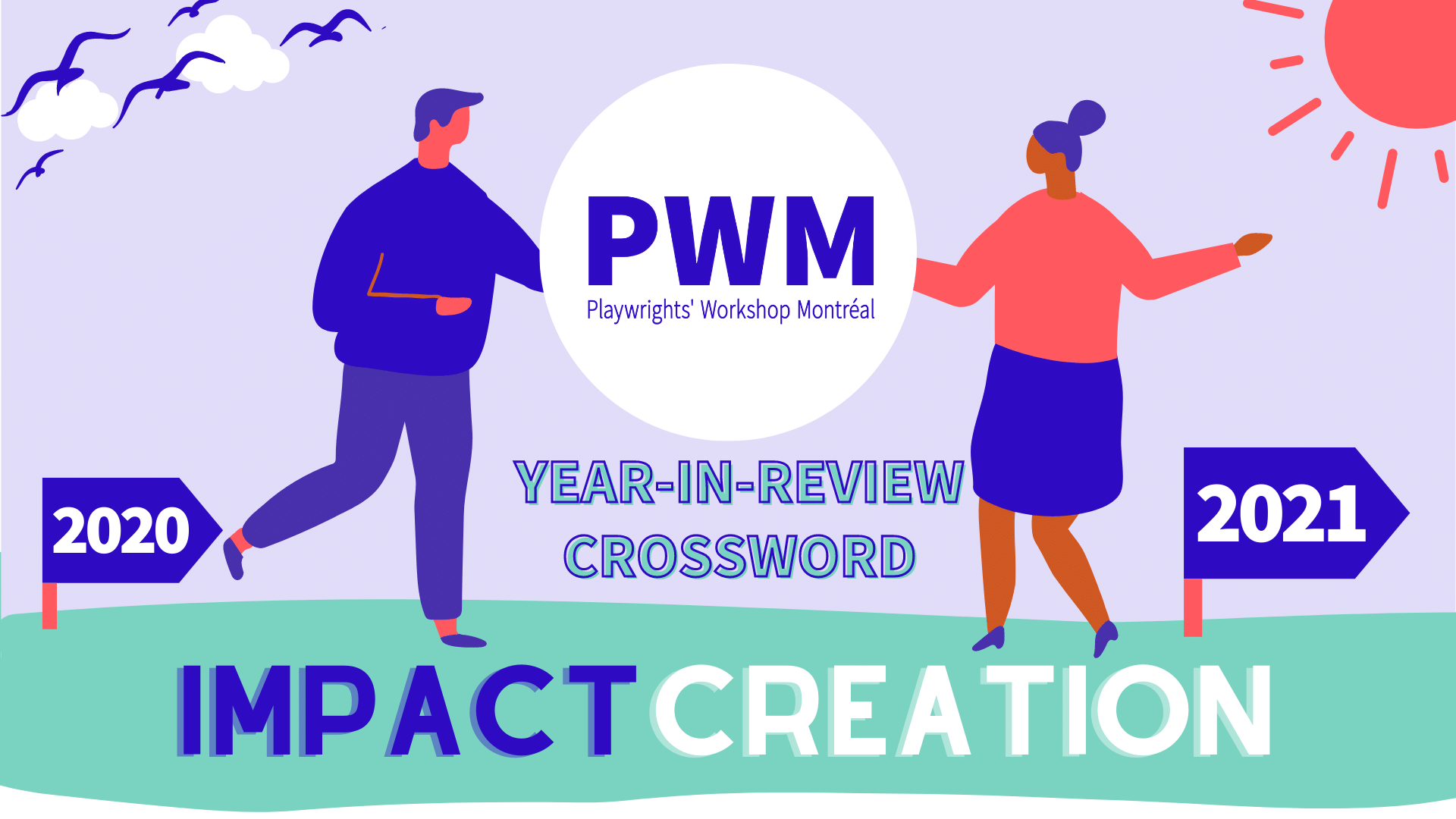 Illustration of 2 characters carrying PWM from 2020 to 2021. This is the year-in-review crossword puzzle for the Impact Creation campaign.